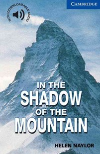In the Shadow of the Mountain Level 5 by Helen Naylor, Helen Naylor, Philip Prowse (9780521775519) - PaperBack - Non-Fiction