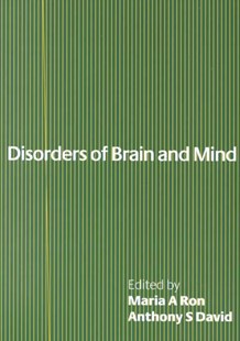 Disorders of Brain and Mind: Volume 1 by Maria A. Ron, Anthony S. David, Anthony S. David (9780521778510) - PaperBack - Reference Medicine
