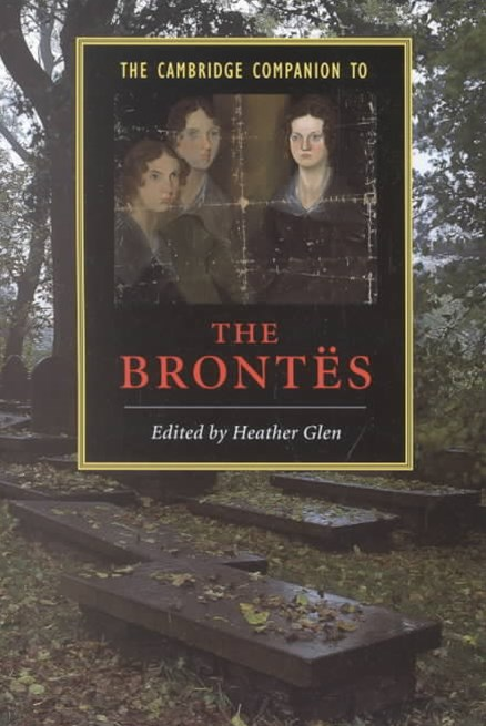 The Cambridge Companion to the Brontës