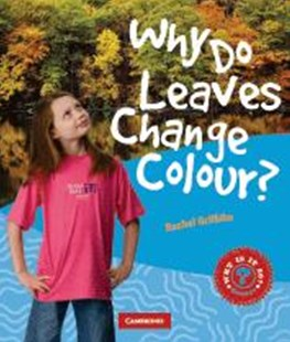 Why Do Leaves Change Colour? by Rachel Griffiths, Rachel Griffiths (9780521779920) - PaperBack - Non-Fiction