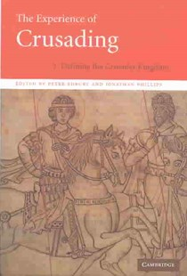 The Experience of Crusading by Peter Edbury, Jonathan Phillips, Peter W. Edbury, Norman Housley, Jonathan Phillips (9780521781510) - HardCover - History Ancient & Medieval History
