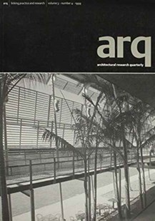 arq: Architectural Research Quarterly: Volume 3, Part 4 by Peter Carolin, Peter Carolin, Thomas Fisher (9780521784276) - PaperBack - Art & Architecture Architecture