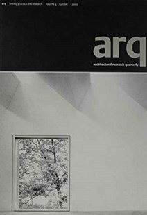 arq: Architectural Research Quarterly: Volume 4, Part 1 by Peter Carolin, Peter Carolin, Thomas Fisher (9780521784283) - PaperBack - Art & Architecture Architecture