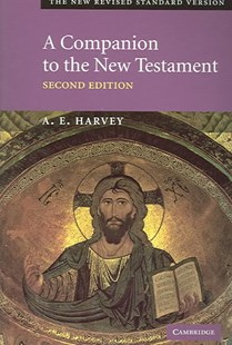 A Companion to the New Testament by A. E. Harvey, A. E. Harvey (9780521788342) - PaperBack - History Ancient & Medieval History