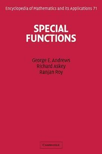 Special Functions by George E. Andrews, Richard Askey, Ranjan Roy, Ranjan Roy (9780521789882) - PaperBack - Science & Technology Mathematics