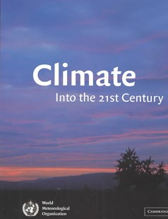 Climate: Into the 21st Century by William Burroughs, William James Burroughs (9780521792028) - HardCover - Science & Technology Engineering