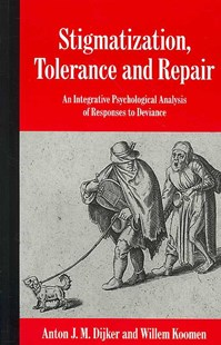 Stigmatization, Tolerance and Repair by Anton J. M. Dijker, Willem Koomen, Willem Koomen (9780521793681) - PaperBack - Reference Medicine