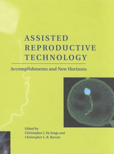 Assisted Reproductive Technology by Christopher J. De Jonge, Christopher L. R. Barratt, Christopher L. R. Barratt (9780521801218) - HardCover - Reference Medicine