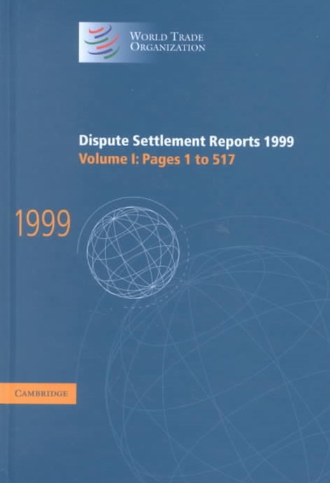 Dispute Settlement Reports 1999: Volume 1, Pages 1-517