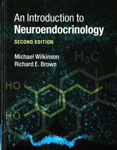 An Introduction to Neuroendocrinology by Michael Wilkinson, Richard E. Brown, Richard E. Brown (9780521806473) - HardCover - Reference Medicine