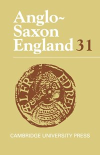 Anglo-Saxon England: Volume 31 by Michael Lapidge, Malcolm Godden, Simon Keynes, Malcolm R. Godden (9780521807722) - HardCover - History Ancient & Medieval History