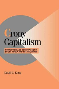 Crony Capitalism by David C. Kang, David C. Kang (9780521808170) - HardCover - Business & Finance Ecommerce