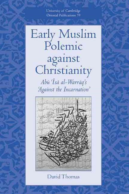Early Muslim Polemic against Christianity
