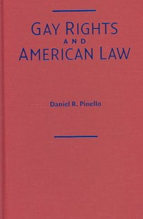 Gay Rights and American Law by Daniel R. Pinello, Daniel R. Pinello (9780521812740) - HardCover - Politics Political Issues