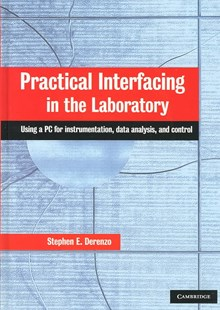 Practical Interfacing in the Laboratory by Stephen E. Derenzo (9780521815277) - HardCover - Computing Beginner's Guides