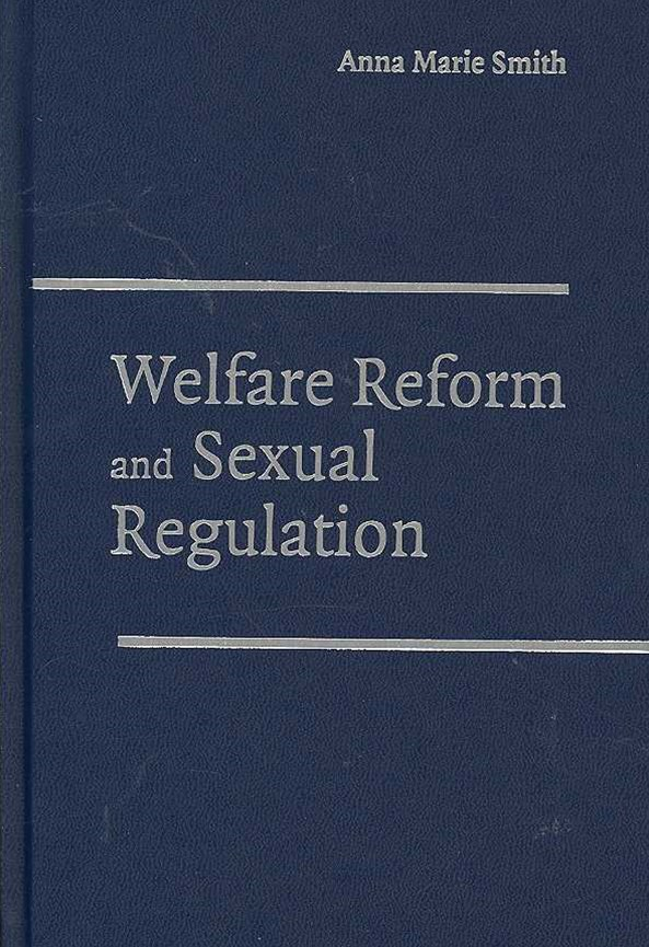 Welfare Reform and Sexual Regulation