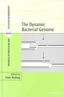The Dynamic Bacterial Genome by Peter Mullany, Peter Mullany, Anthony Coates, Michael Curtis, Brian Henderson, Michael Wilson (9780521821575) - HardCover - Reference Medicine