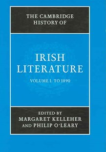 The Cambridge History of Irish Literature 2 Volume Hardback Set by Margaret Kelleher, Philip O'Leary, Philip O'Leary (9780521822244) - HardCover - Reference