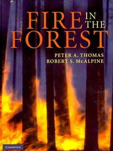 Fire in the Forest by Peter A. Thomas, Robert S. McAlpine, Kelvin Hirsch, Peter Hobson, Peter Hobson (9780521822299) - HardCover - Business & Finance Organisation & Operations