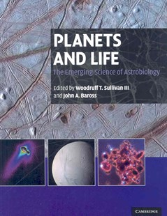 Planets and Life by III, Woodruff T. Sullivan, John Baross, Woodruff T. Sullivan, John A. Baross (9780521824217) - HardCover - Science & Technology Astronomy