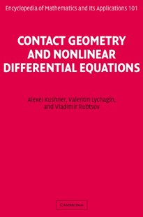 Contact Geometry and Nonlinear Differential Equations by Alexei Kushner, Valentin Lychagin, Vladimir Rubtsov, Vladimir Rubtsov (9780521824767) - HardCover - Science & Technology Mathematics