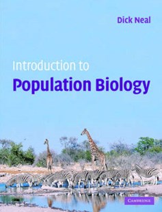 Introduction to Population Biology by Dick Neal, Dick Neal (9780521825375) - HardCover - Science & Technology Biology