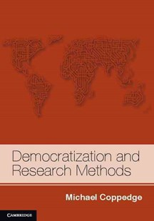 Democratization and Research Methods by Michael Coppedge (9780521830324) - HardCover - Politics Political Issues