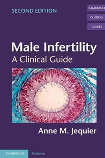 Male Infertility by Anne M. Jequier (9780521831475) - PaperBack - Reference Medicine