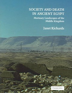 Society and Death in Ancient Egypt by Janet Richards (9780521840330) - HardCover - History African