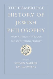 The Cambridge History of Jewish Philosophy by Steven Nadler, T. M. Rudavsky, Steven M. Nadler, Tamar Rudavsky (9780521843232) - HardCover - Philosophy Modern