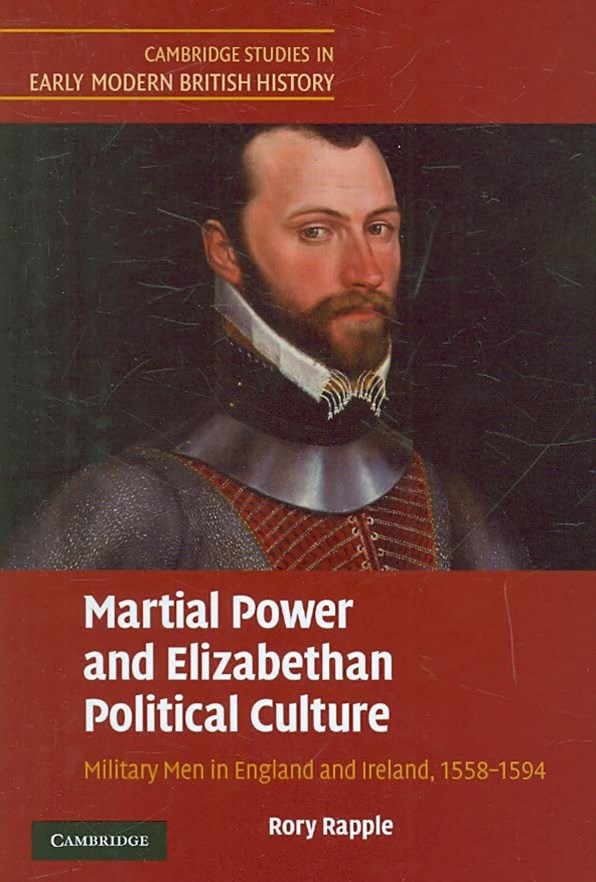 Martial Power and Elizabethan Political Culture