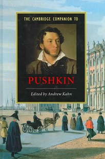 The Cambridge Companion to Pushkin by Andrew Kahn (9780521843676) - HardCover - Reference