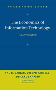The Economics of Information Technology by Hal R. Varian, Joseph Farrell, Carl Shapiro (9780521844154) - HardCover - Business & Finance Ecommerce