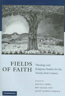 Fields of Faith by David F. Ford, Ben Quash, Janet Martin Soskice (9780521847377) - HardCover - Education Trade Guides