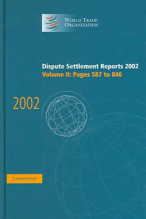 Dispute Settlement Reports 2002: Volume 2, Pages 587-846