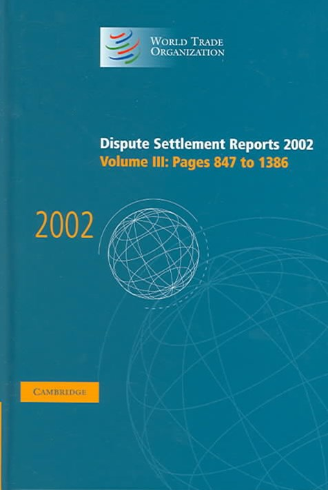 Dispute Settlement Reports 2002: Volume 3, Pages 847-1386