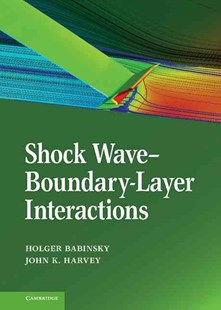 Shock Wave-Boundary-Layer Interactions by Holger Babinsky, John K. Harvey (9780521848527) - HardCover - Science & Technology Engineering