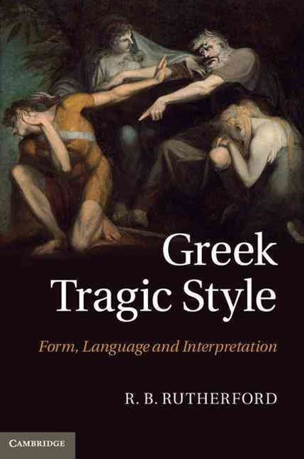 Greek Tragic Style
