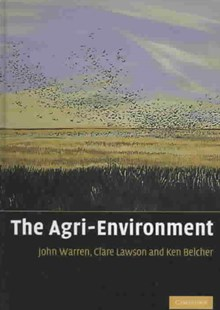 The Agri-Environment by John Warren, Clare Lawson, Kenneth Belcher, Kenneth Belcher, Kenneth Ward Belcher (9780521849654) - HardCover - Business & Finance Ecommerce