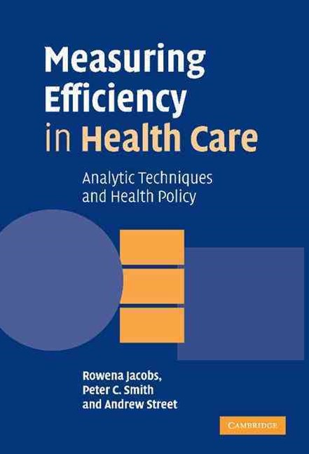 Measuring Efficiency in Health Care