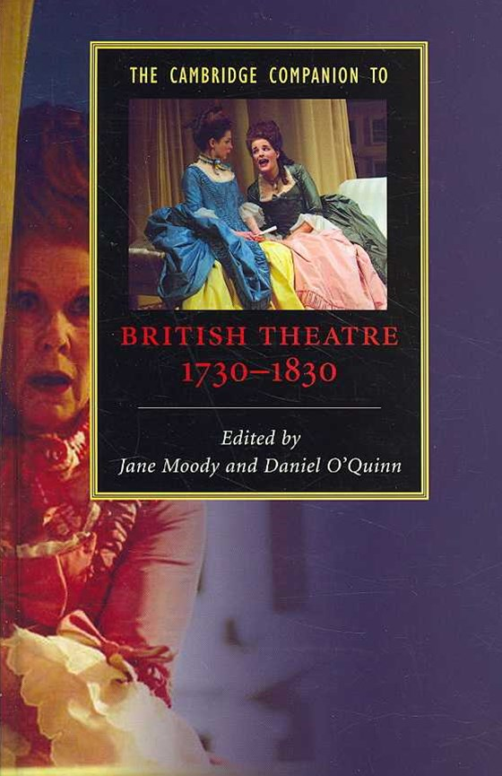 The Cambridge Companion to British Theatre, 1730–1830
