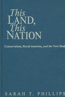 This Land, This Nation by Sarah T. Phillips, Sarah T. Phillips (9780521852708) - HardCover - Business & Finance Careers