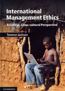 International Management Ethics by Terence Jackson (9780521853446) - HardCover - Business & Finance Business Communication