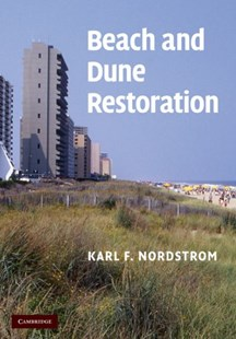 Beach and Dune Restoration by Karl F. Nordstrom (9780521853460) - HardCover - Science & Technology Environment