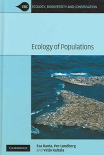 Ecology of Populations by Esa Ranta, Per Lundberg, Veijo Kaitala (9780521854351) - HardCover - Science & Technology Biology