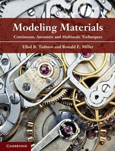 Modeling Materials by Ellad B. Tadmor, Ronald E. Miller (9780521856980) - HardCover - Science & Technology Chemistry