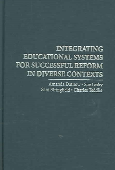 Integrating Educational Systems for Successful Reform in Diverse Contexts