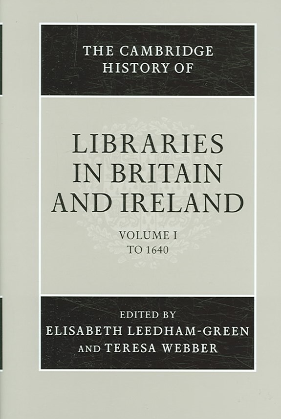 The Cambridge History of Libraries in Britain and Ireland 3 Volume Hardback Set