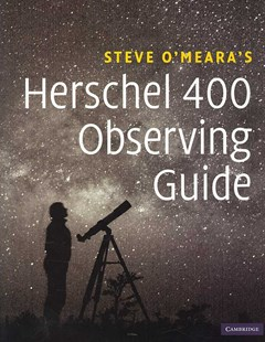 Herschel 400 Observing Guide by Steve O'Meara (9780521858939) - HardCover - Science & Technology Astronomy