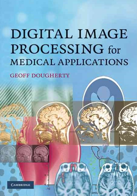 Digital Image Processing for Medical Applications